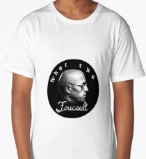 WTF Foucault Long T-Shirt