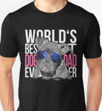 Pittbull Dog Lover > World's Best Dog Dad Ever > Dog Fashion T-Shirt