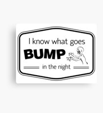 Bump Quote Canvas Print