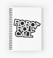 ROBOT ROLL CALL! Spiral Notebook