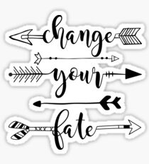 Change Yer Fate Sticker