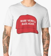 Made 'Murica Hate Again Men's Premium T-Shirt