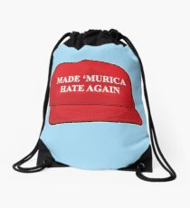 Made 'Murica Hate Again Drawstring Bag