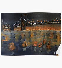 """Fiery Lights"" Oakland Bridge Oil Painting Poster"