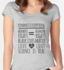 Kindness Is Everything Black Lives Love Is Love Women's Fitted Scoop T-Shirt