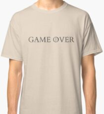 GAME OVER VALYRIAN STEEL Classic T-Shirt