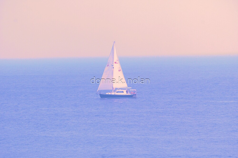 just sailing. . . by donna.k. nolan