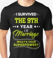 I Survived The 9th Year Of Marriage T Shirt Anniversary Gift T-Shirt