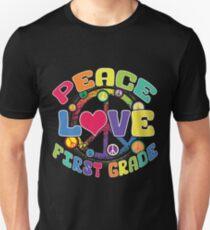Peace Love First Grade Unisex T-Shirt