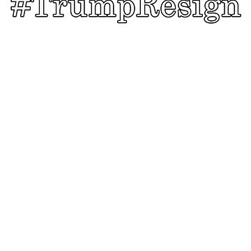 #TrumpResign by Basement Mastermind by BasementMaster