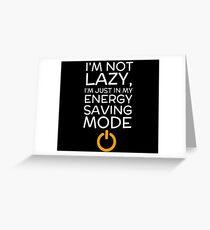 Energy Saving Mode Greeting Card