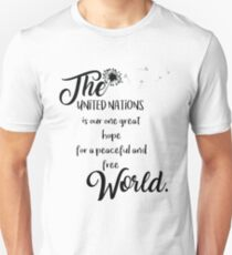 Great hope for a peaceful and free world T-Shirt
