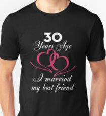 Funny T-shirt For Couples, Best 30 Year Wedding Anniversary Gifts For Women T-Shirt