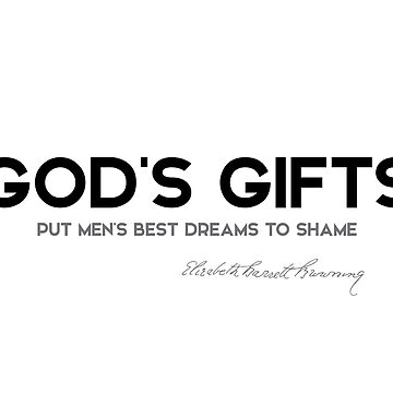 gods gifts - elizabeth browning by razvandrc