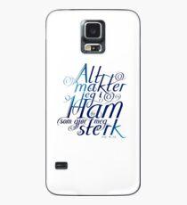 Alt makter jeg i ham Case/Skin for Samsung Galaxy