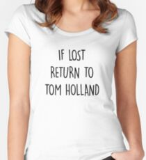 if lost return to tom holland  Women's Fitted Scoop T-Shirt