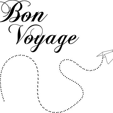 Bon Voyage by GenerationShirt