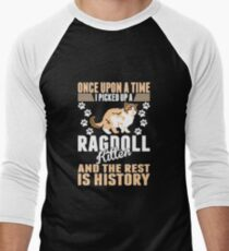 Once Upon Time Picked Ragdoll Kitten Rest History T-Shirt