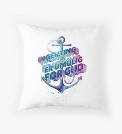 Ingenting er umulig for Gud Throw Pillow