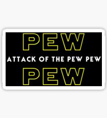 Attack of the Pew Pew Sticker
