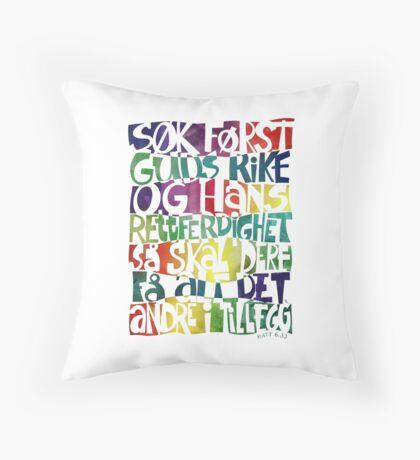 Søk først Guds rike Throw Pillow