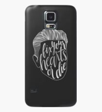 Fix Your Hearts or Die Case/Skin for Samsung Galaxy