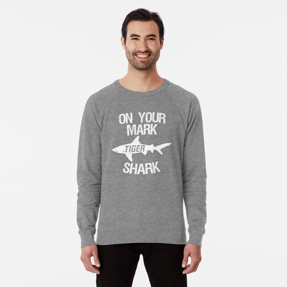 On Your Mark Tiger Shark - Barron Tshirt Lightweight Sweatshirt