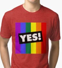 YES! to Australian Marriage Equality (Rainbow) Tri-blend T-Shirt