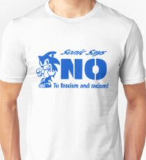 Sonic Hedgehog - Sonic Says No to Facism and Racism  T-Shirt