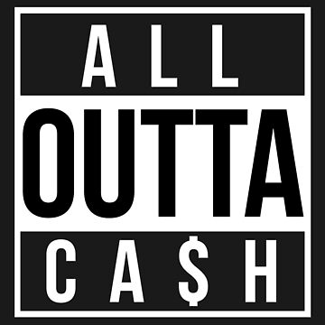 All outta cash by MikeWhitcombe
