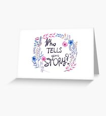 Who Tells Your Story? Greeting Card