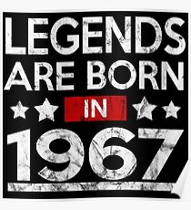 LEGENDS ARE BORN IN 1967 Poster