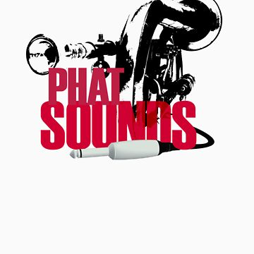 Phat Sounds by bobsprinkle