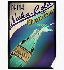 Fallout - Drink Nuka Cola Quantum! Poster