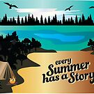Every Summer Has A Story by Stxradley