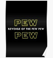Revenge Of The Pew Pew Poster