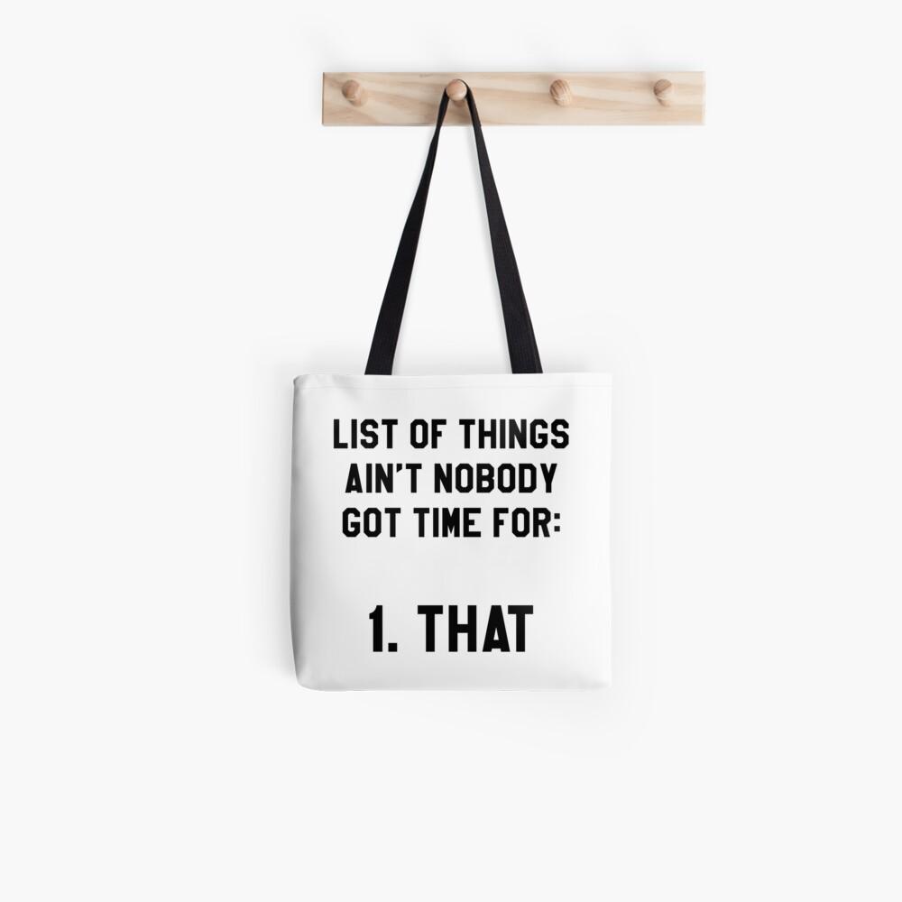 Hat niemand Zeit dafür! Lustig / Hipster Meme Stofftasche