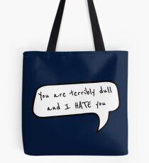 Terribly Dull Tote Bag