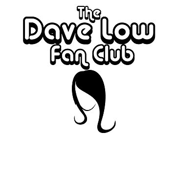 The Dave Low Fan Club by davidlow122
