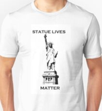 statue lives matter, liberty T-Shirt