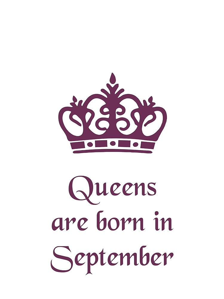Queens are Born in September by gijst