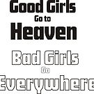 Good girls go to Heaven by Ian McKenzie