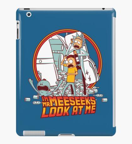 I'm Mr Meeseeks, Look at me!! iPad Case/Skin