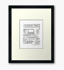 Procrastinate your way to creativity Framed Print