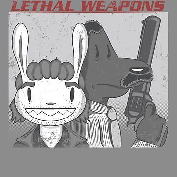 Lethal Weapons by scoweston