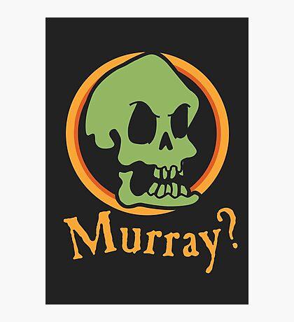 Murray? Photographic Print