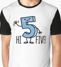 Hi Five! Graphic T-Shirt
