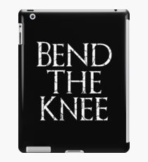 Bend The Knee - Game of Thrones iPad Case/Skin