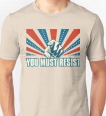 You Must Resist T-Shirt