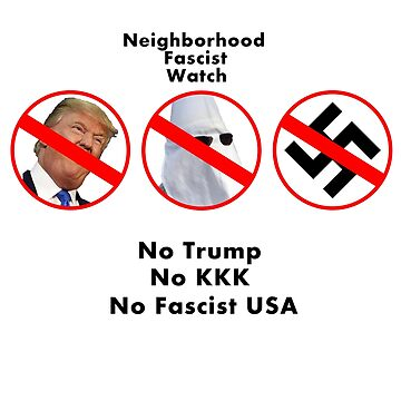 Neighborhood Fascist Watch by Gigakig